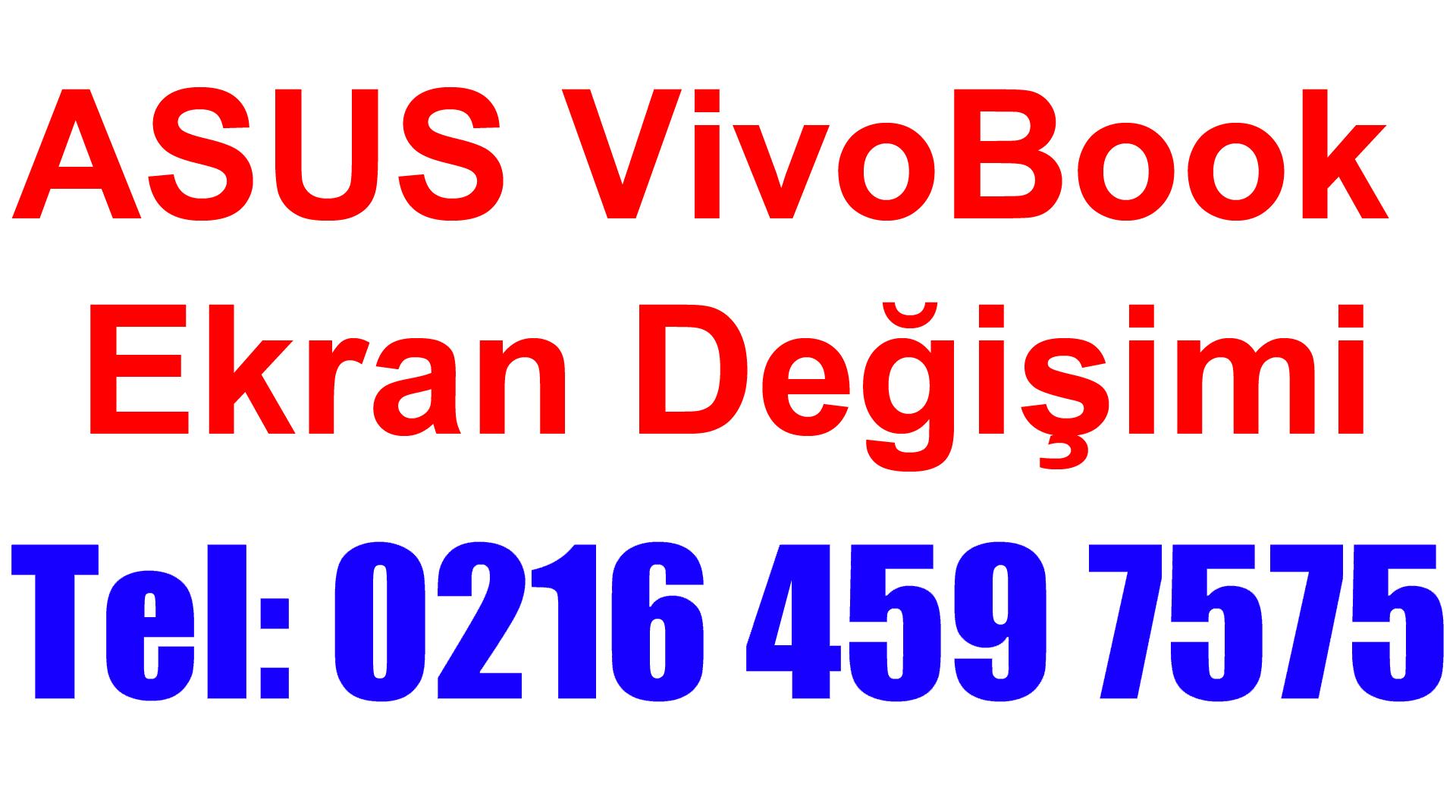 ASUS VivoBook Ekran Değişimi