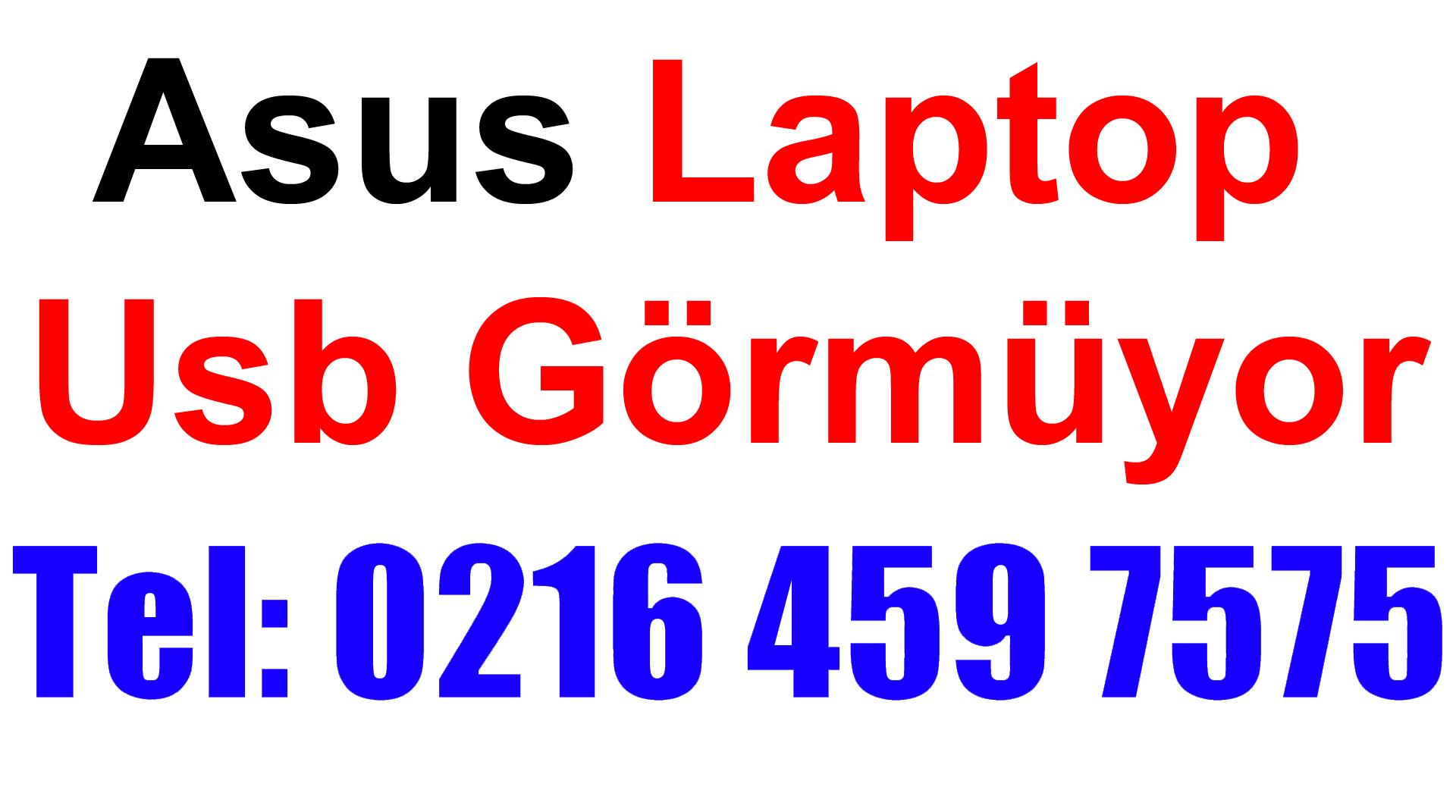 Asus Laptop Usb Görünmüyor