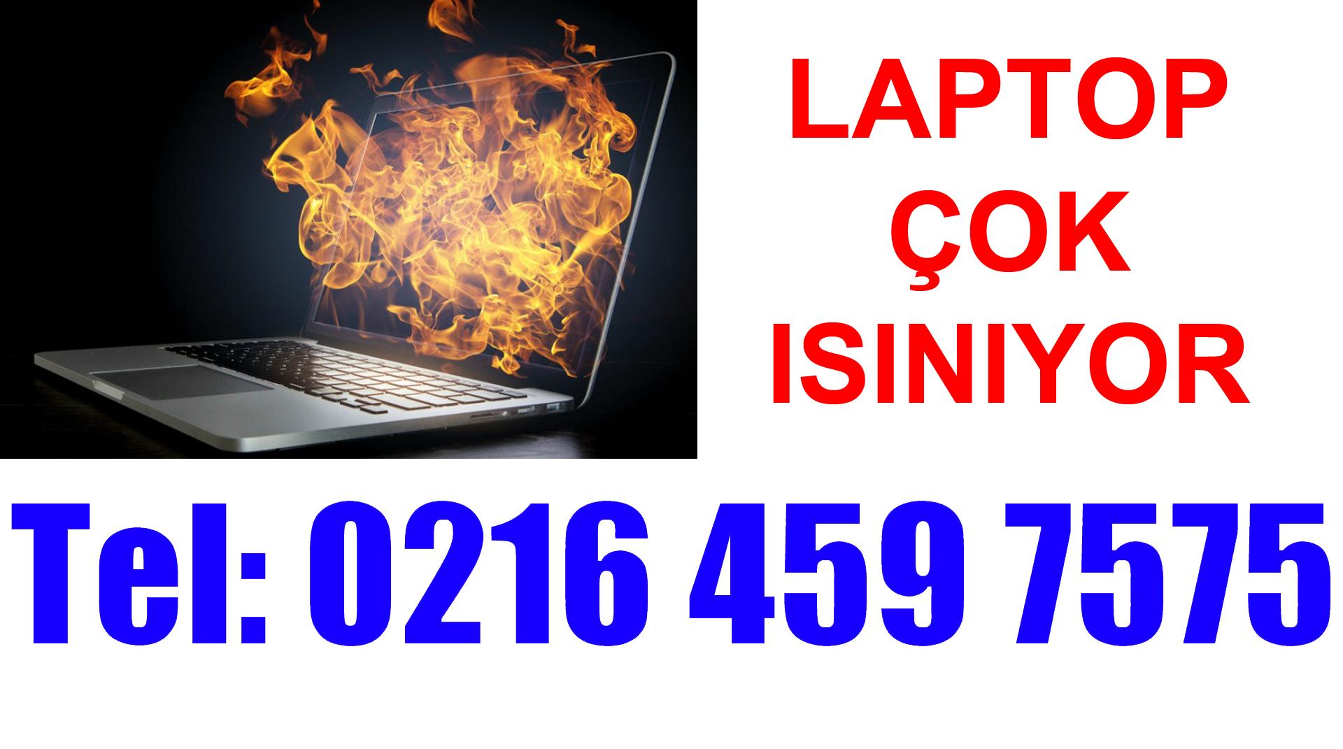 Asus Laptopum Çok ısınıyor