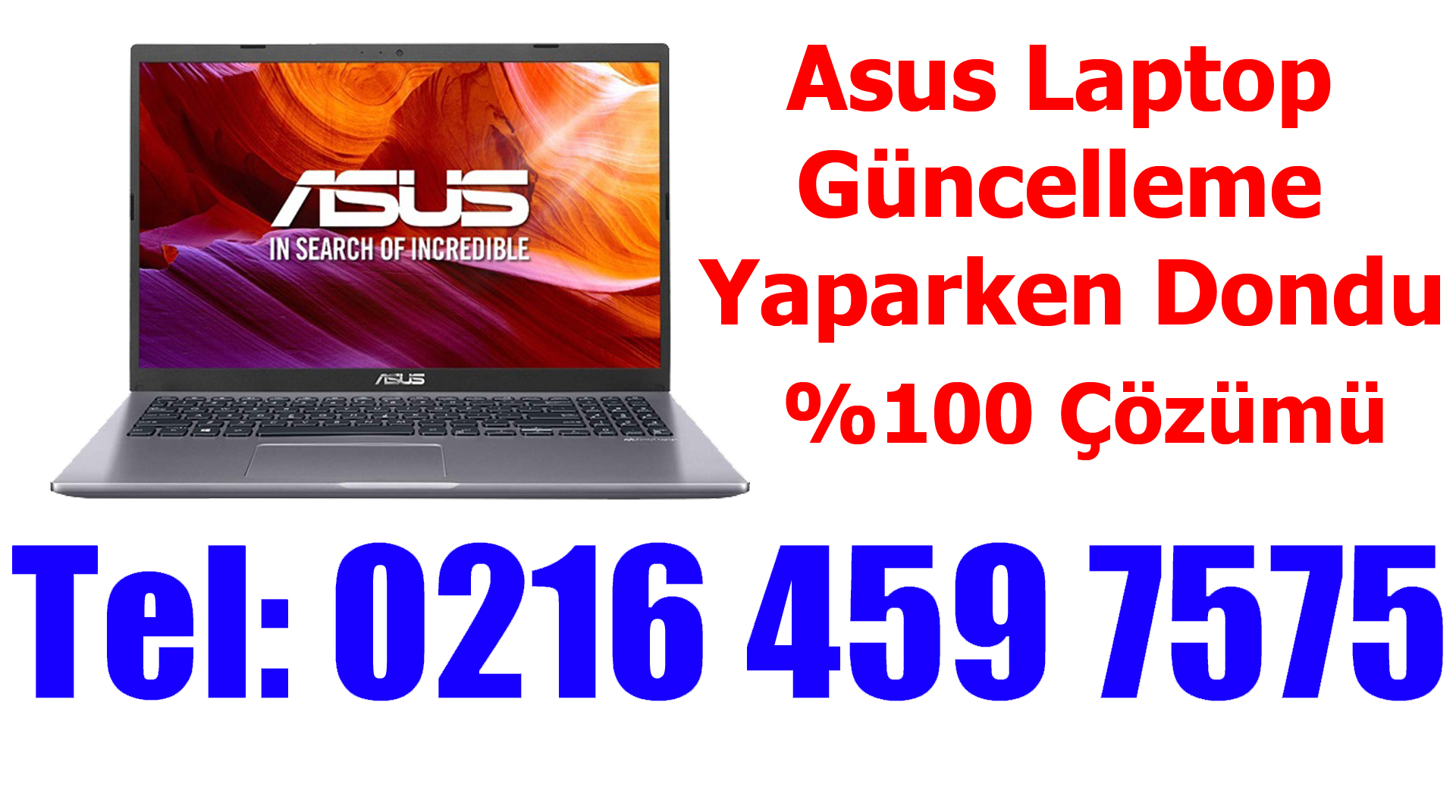 Asus Laptop Güncelleme Yaparken Dondu