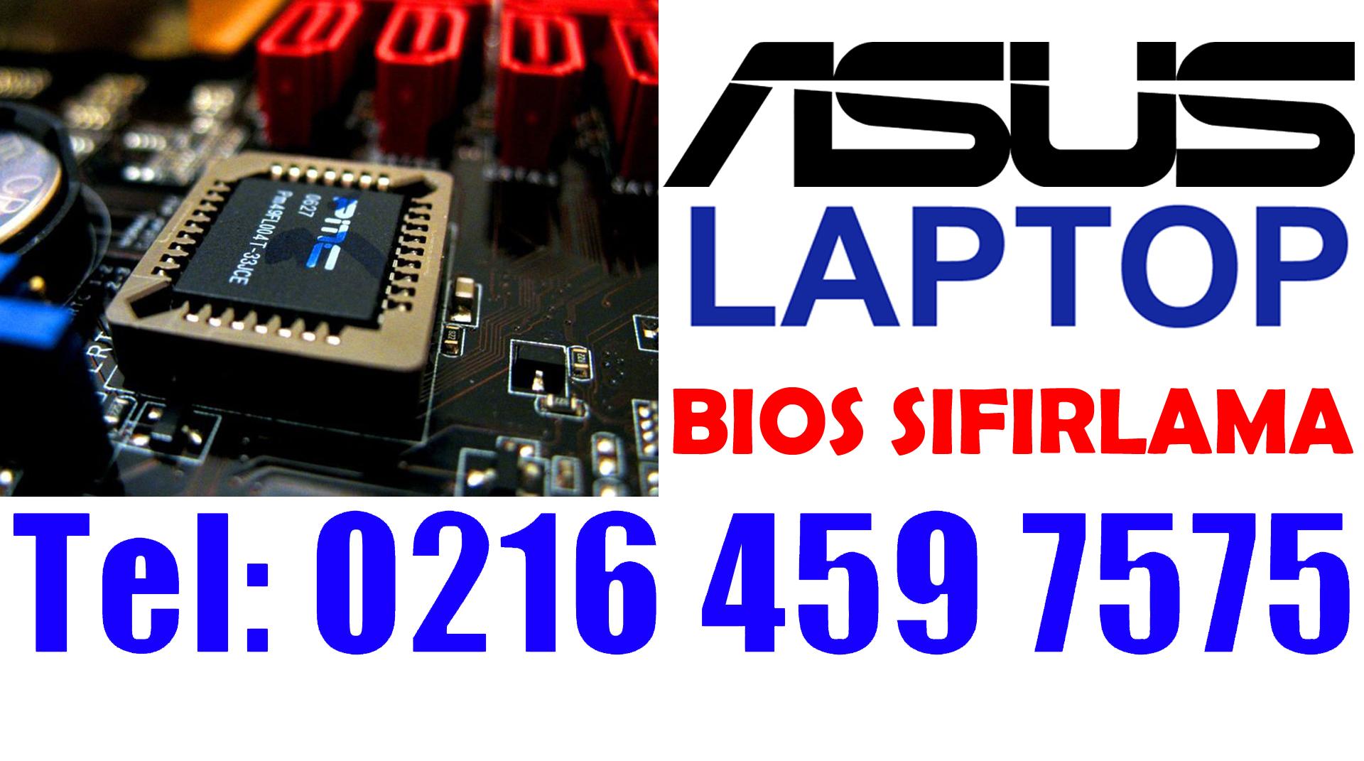 Asus Laptop Bios Şifre Kırma ve Sıfırlama