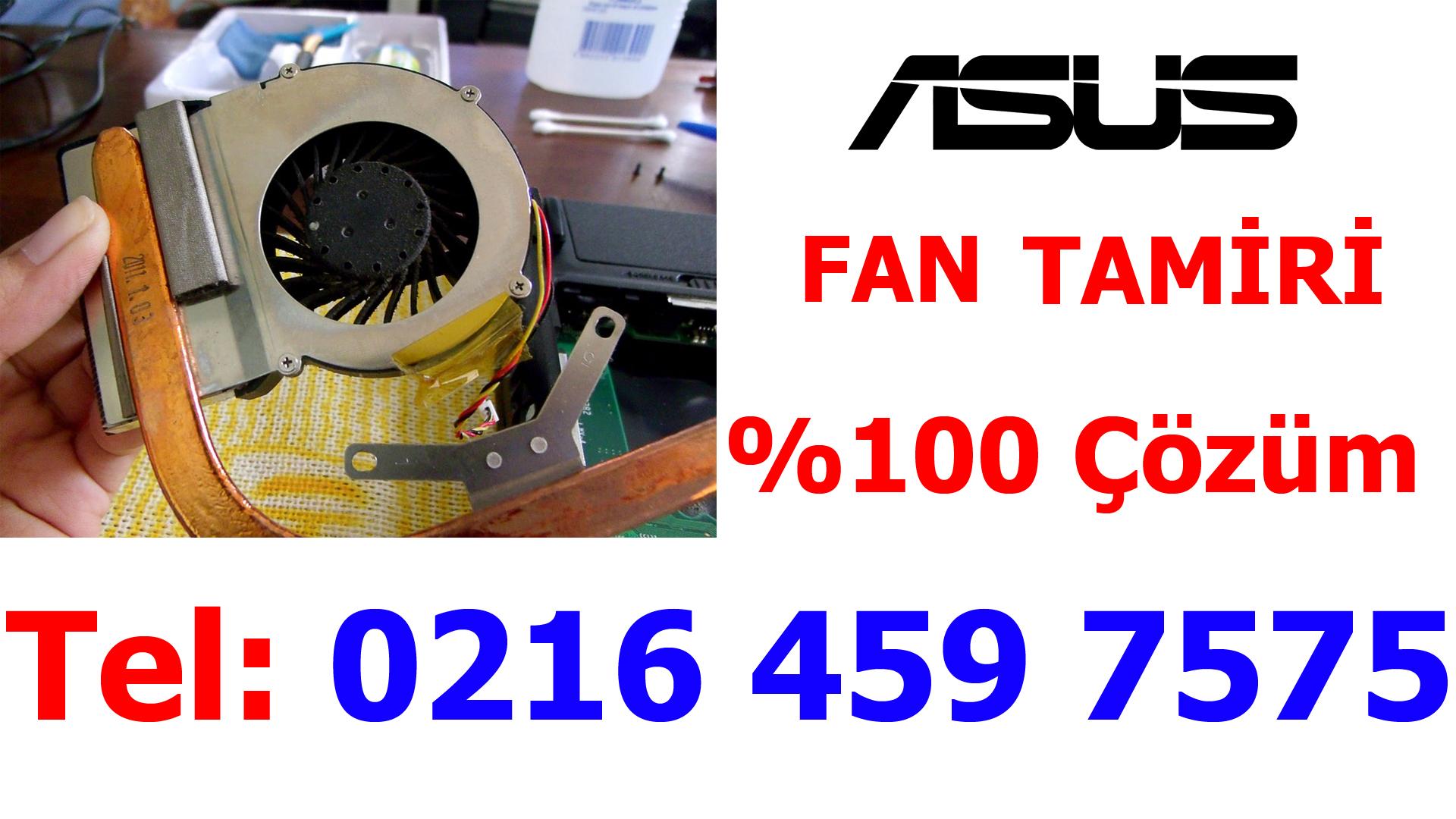 Asus Laptop Fan Sürekli Çalışıyor