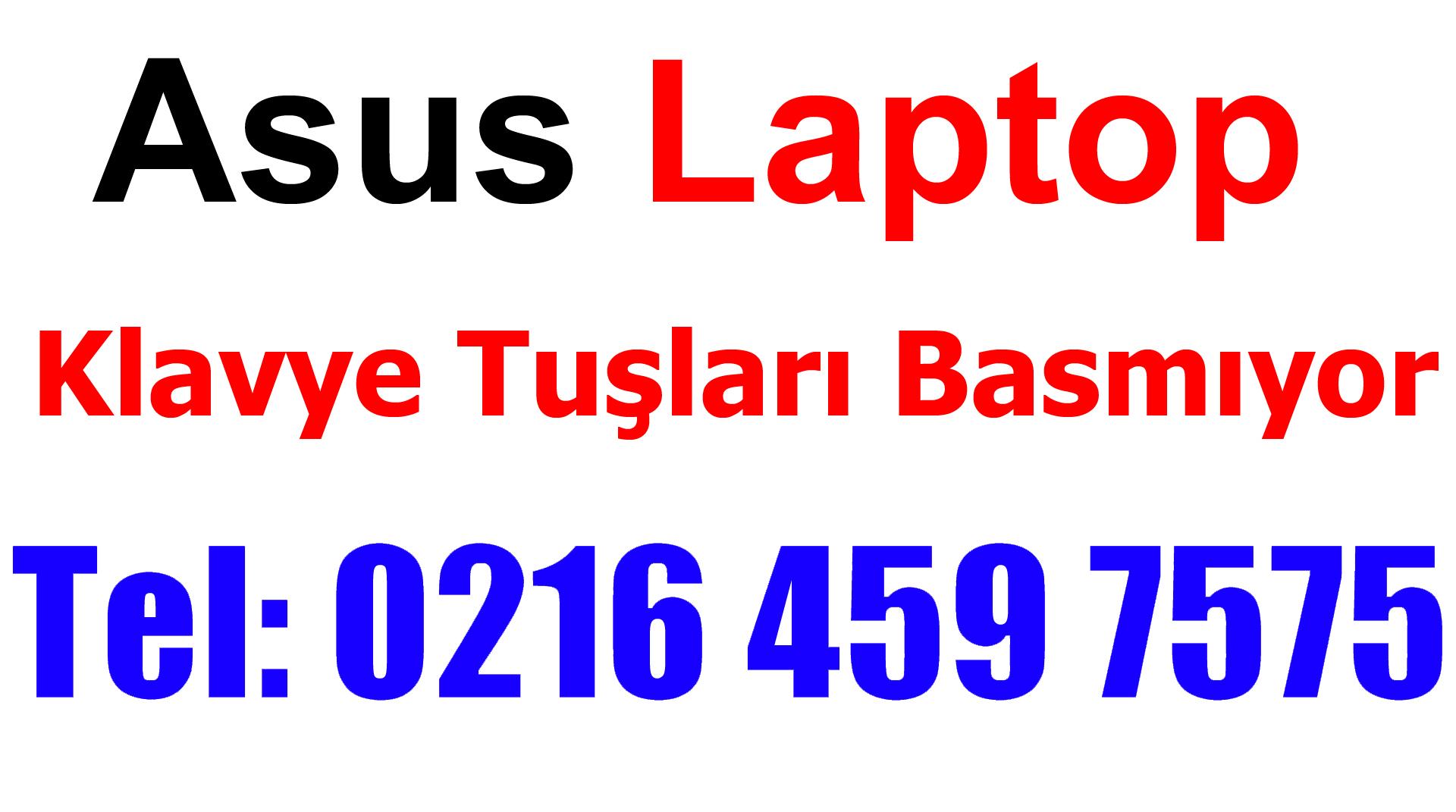 Asus Laptop Klavye Tuşları Basmıyor